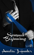 Sensual Beginnings Vol I Cover